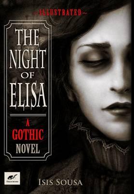 The Night of Elisa - A Gothic Novel (Hardback)