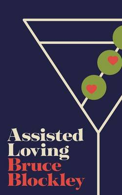 Assisted Loving (Paperback)