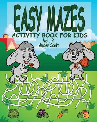 Easy Mazes Activity Book for Kids - Vol. 2 (Paperback)
