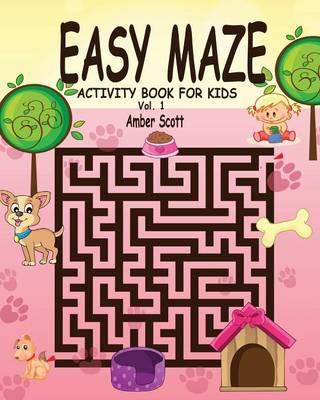 Easy Maze Activity Book for Kids - Vol. 1 (Paperback)