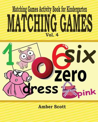 Matching Games ( Matching Games Activity Book for Kindergarten) - Vol. 4 (Paperback)