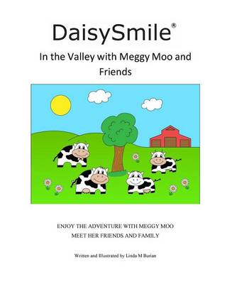 Daisysmile - In the Valley with Meggy Moo and Friends (Paperback)