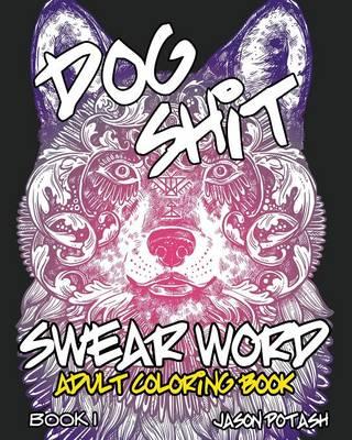 Swear Word Adult Coloring Book - Vol. 1 (Paperback)