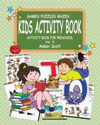 Kids Activity Book ( Activity Book for Preschool)- Vol.5 (Paperback)