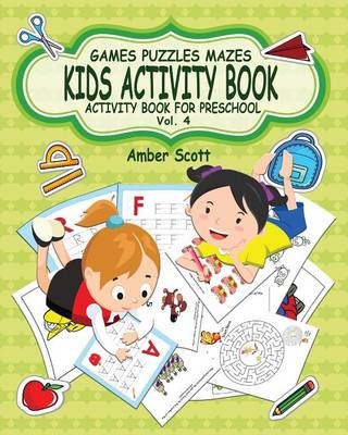 Kids Activity Book ( Activity Book for Preschool ) -Vol. 4 (Paperback)
