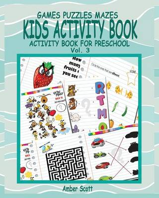 Kids Activity Book ( Activity Book for Preschool ) -Vol. 3 (Paperback)