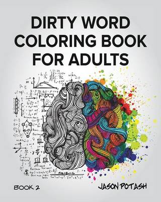 Dirty Word Coloring Book for Adults - Vol. 2 (Paperback)
