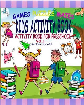 Kids Activity Book: (activity Book for Preschool) - ( Vol. 1) (Paperback)