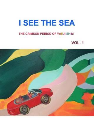 I See the Sea (Paperback)