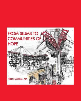 From Slums to Communities of Hope (Paperback)