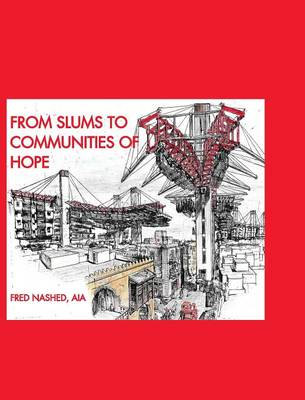 From Slums to Communities of Hope (Hardback)