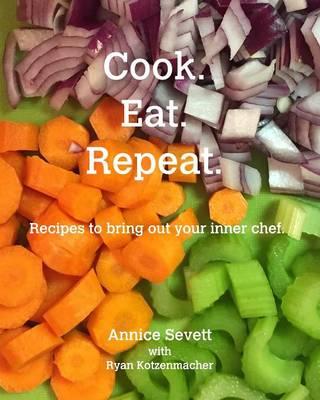 Cook. Eat. Repeat. (Paperback)