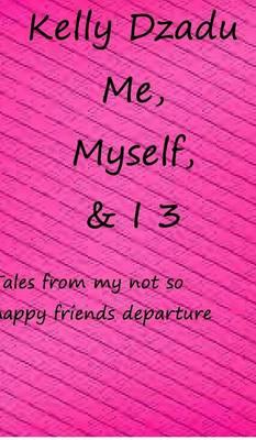 Me, Myself,& I Book 3 (Hardback)