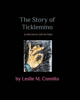 The Story of Ticklemino (Paperback)