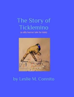 The Story of Ticklemino (Hardback)
