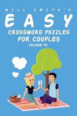 Will Smith Easy Crossword Puzzles for Couples - Volume 5 (Paperback)