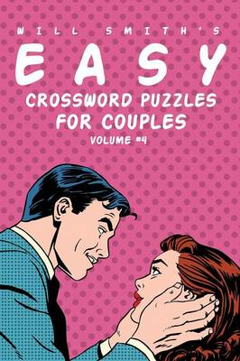 Will Smith Easy Crossword Puzzles for Couples - Volume 4 (Paperback)