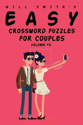 Will Smith Easy Crossword Puzzles for Couples - Volume 3 (Paperback)