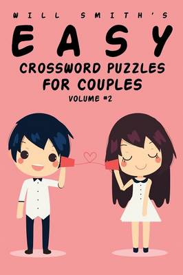 Will Smith Easy Crossword Puzzles for Couples - Volume 2 (Paperback)