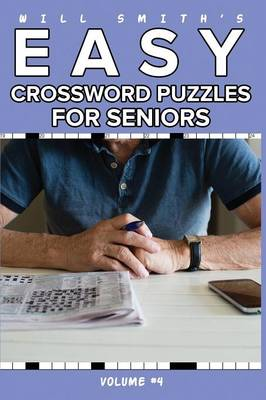 Will Smith Easy Crossword Puzzle for Seniors - Volume 4 (Paperback)