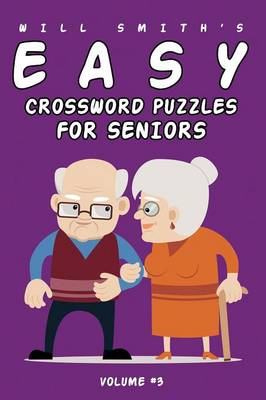 Will Smith Easy Crossword Puzzle for Seniors - Volume 3 (Paperback)