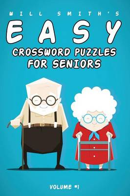 Will Smith Easy Crossword Puzzles for Seniors -Volume 1 (Paperback)
