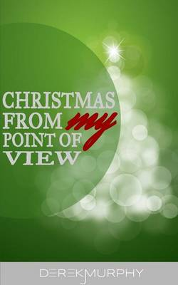 Christmas from My Point of View (Paperback)