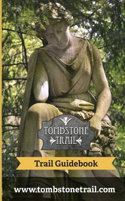 Tombstone Trail Guidebook (Paperback)