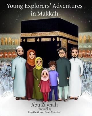 Young Explorers' Adventures in Makkah (Paperback)