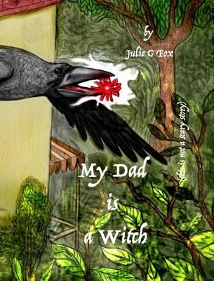 My Dad Is a Witch (Hardback)