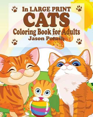 Cats Coloring Book for Adults ( in Large Print) (Paperback)