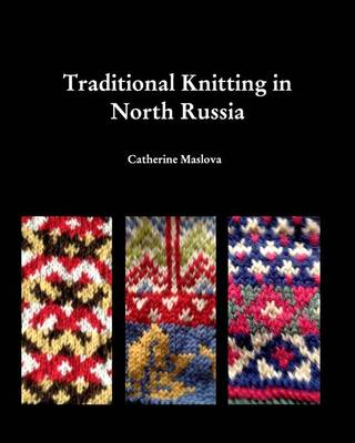 Knitting in North Russia (Paperback)