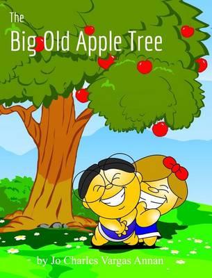 The Big Old Apple Tree (Hardback)