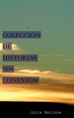 Colecci n de Historias Sin Conexi n (Paperback)