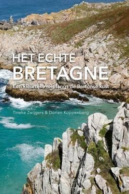 Het Echte Bretagne (Paperback)