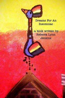 Dreams for an Insomniac (Paperback)