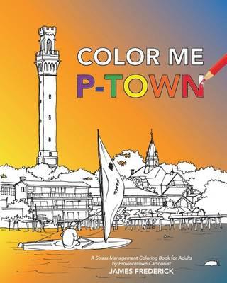 Color Me P-Town (Paperback)