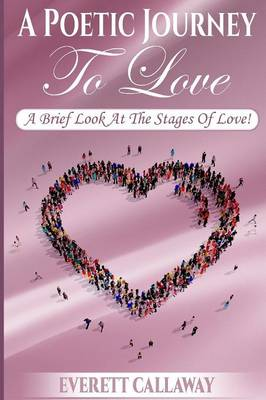 A Poetic Journey to Love (Paperback)