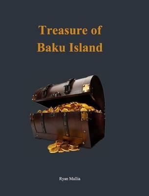 Treasure of Baku Island (Hardback)