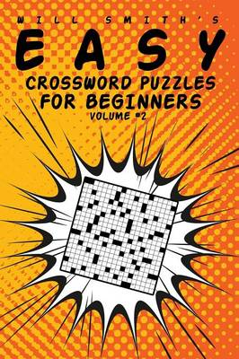 Easy Crossword Puzzles for Beginners - Volume 2 (Paperback)