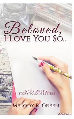Beloved, I Love You So... (Paperback)