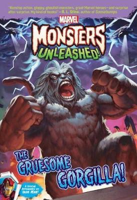 Marvel Monsters Unleashed: The Gruesome Gorgilla! (Paperback)