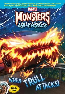 Marvel Monsters Unleashed: When Trull Attacks (Paperback)