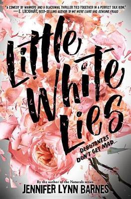 Little White Lies (debutantes, Book One) (Hardback)