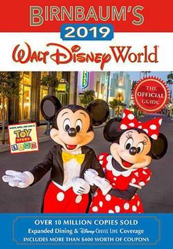 Birnbaum's 2019 Walt Disney World: The Official Guide (Paperback)