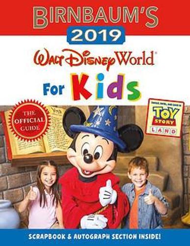 Birnbaum's 2019 Walt Disney World For Kids (Paperback)