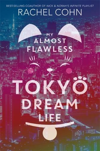 My Almost Flawless Tokyo Dream Life (Paperback)