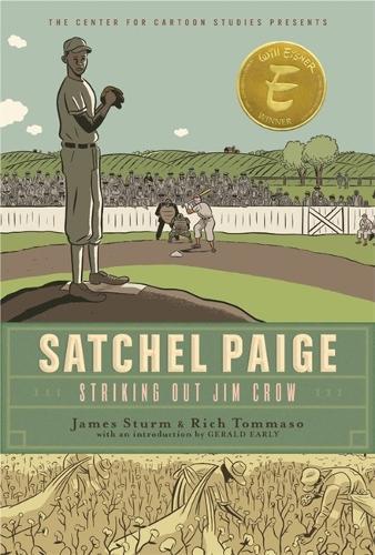 Satchel Paige: Striking Out Jim Crow (Hardback)