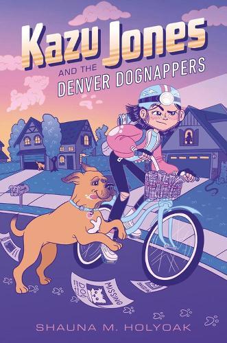 Kazu Jones And The Denver Dognappers (Hardback)