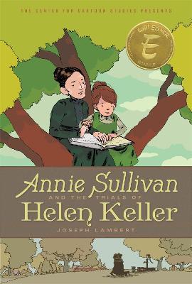 Annie Sullivan And The Trials Of Helen Keller (Paperback)